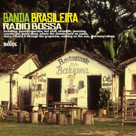 Banda Brasileira - Radio Bossa (2011)