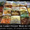 20 Slow Cooker Freezer Meals in 4 Hours3