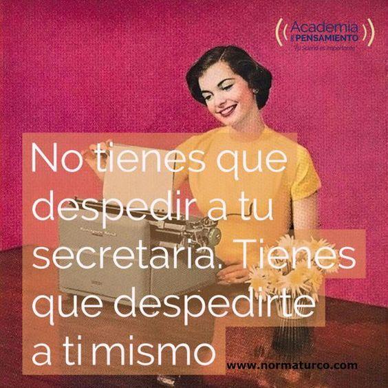 Nuestra Mente  actúa como nuestra Secretaria...cuando algo no esta funcionando, es tiempo de cambio, actualizaciòn.http://www.normaturco.com/coaching/.Norma Turco (@emprendaexito) | Twitter