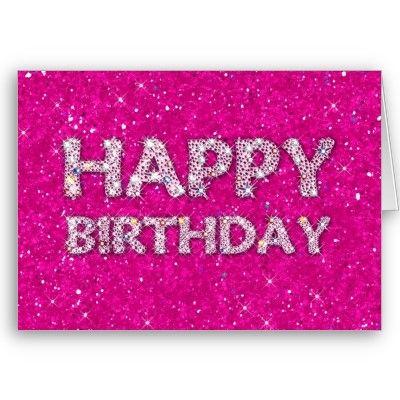 Happy Birthday Pink Glitter Cards | Diamonds, Sparkle ...