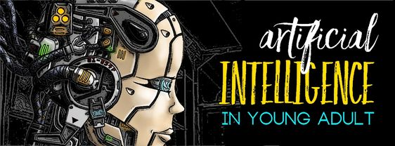 17 Jul - Artificial Intelligence in YA