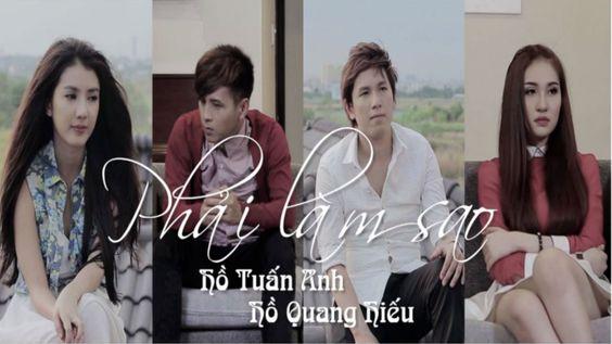 HỒ TUẤN ANH & HỒ QUANG HIẾU – PHẢI LÀM SAO [Official MV]
