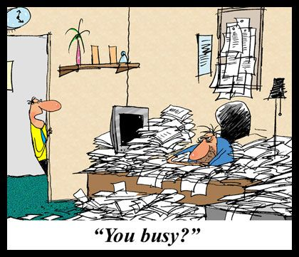 You busy? No, no, not at all