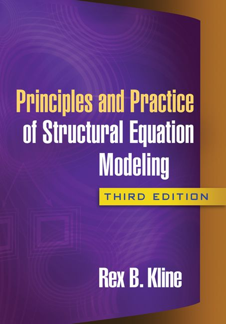 Rex Kline (2011) Principle and practice of structural equation modeling. New York: Guildford