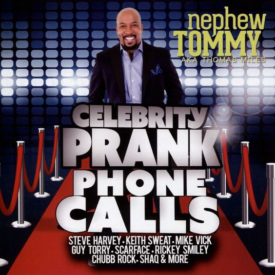 Nephew Tommy - Celebrity Prank Phone Calls (CD)