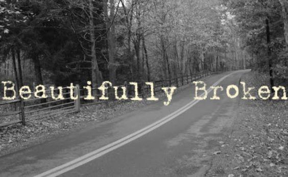 Beautifully Broken