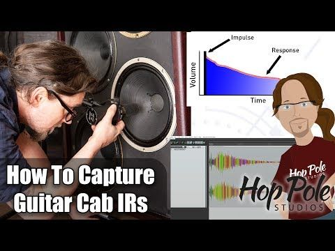 Impulse Response Capture Basics Tutorial How To Capture Your Own Guitar Cabinet As An Ir Youtube Impulse Response Guitar Cabinet No Response