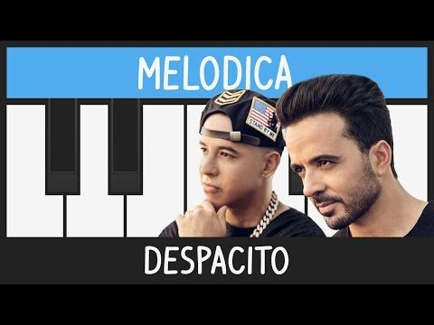 Despacito Luis Fonsi Ft Daddy Yankee Melodica Tutorial Youcanplayit Com Youtube Melodica Songs Love Me Forever