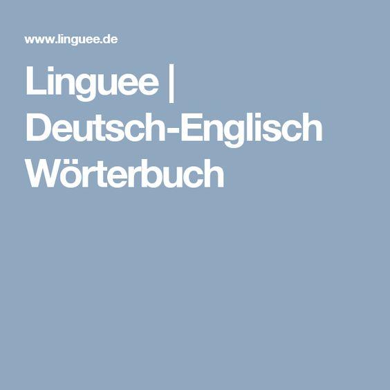 Linguee | Deutsch-Englisch Wörterbuch