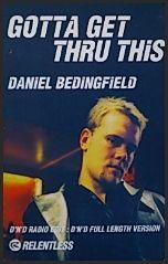 DANIEL BEDINGFIELD - GOTTA GET THRU THIS (Cassette single) 2001 UK at 5ivestarsEntertainment.co.uk
