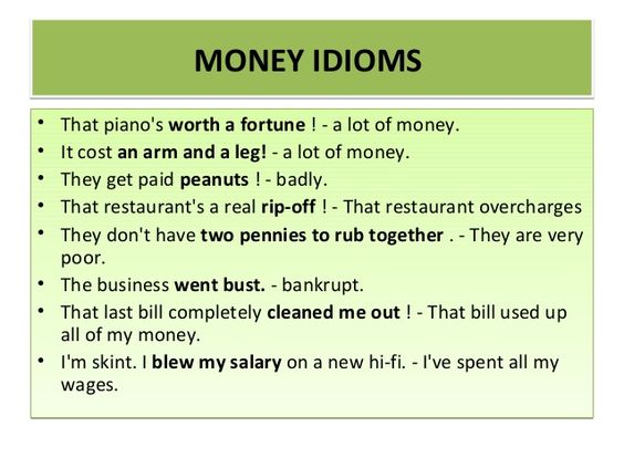 money idioms and phrases with images to share - Google Search        Repinned by Chesapeake College Adult Ed. We offer free classes on the Eastern Shore of MD to help you earn your GED - H.S. Diploma or Learn English (ESL).  www.Chesapeake.edu
