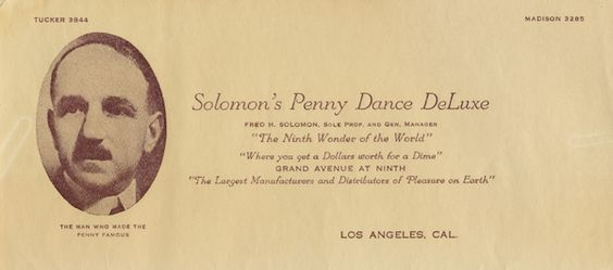 Letterhead stationery from Solomon's Penny Dance DeLuxe, circa 1915-1930. Mr. Solomon was a resident of Topanga and involved in philanthropy, sponsoring events for the underprivileged at his Topanga property.  Topanga Historical Society. San Fernando Valley History Digital Library.