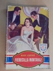 FIERECILLA MONTARAZ - MAY CARRÉ / PIMPINELA Nº 90 - 1948 / 1ª EDIC - MUY BIEN CONSERVADA