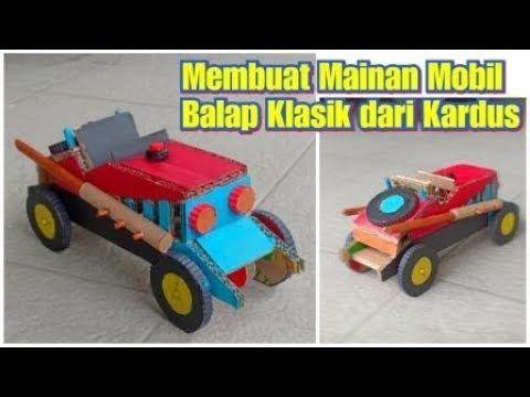 Cara Membuat Mainan Mobil Balap Klasik Dari Kardus Prakarya Dari Kardus Youtube Mobil Mobil Balap Mainan