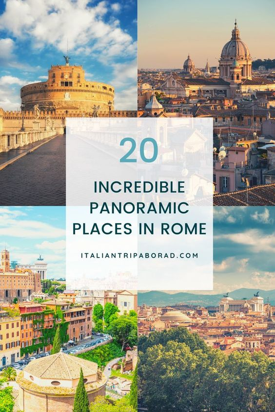 20 Incredible Panoramic places in Rome