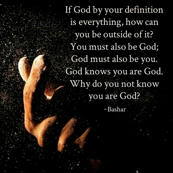 Why do you not know you are God?: