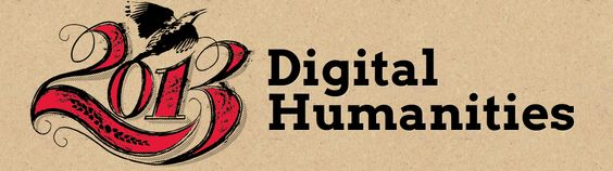 """CFP: Digital Humanities 2013 (""""Freedom to Explore"""") – Call for Papers"""