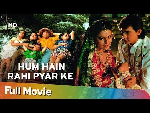 Hum Hai Rahi Pyar Ke 1993 Hd Aamir Khan Juhi Chawla Kunal Khemu Bollywood Superhit Movie Youtube Movies Indian Movies Full Movies