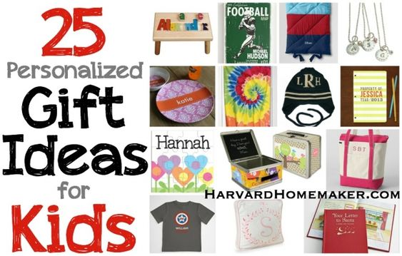 25 Personalized Gift Ideas for Kids.  Every child loves having something that's solely for them with their name on it!  A perfect gift every time.  #gifts #kids #personalized #harvardhomemaker
