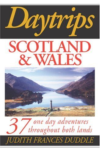 Daytrips Scotland and Wales: 37 One Day Adventures Throughout Both Lands (Daytrips Scotland & Wales) by Judith Frances Duddle. $21.95. Publisher: Hastings House / Daytrips Publishers (February 17, 2004). Series - Daytrips Scotland & Wales. Author: Judith Frances Duddle
