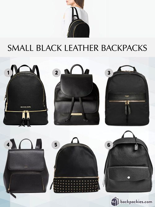 10 Best Women S Backpacks For Work That Are Sophisticated And Smart Backpackies Small Black Leather Backpack Black Leather Backpack Black Leather Handbags
