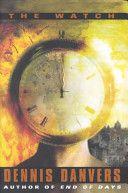 The Watch – Dennis Danvers