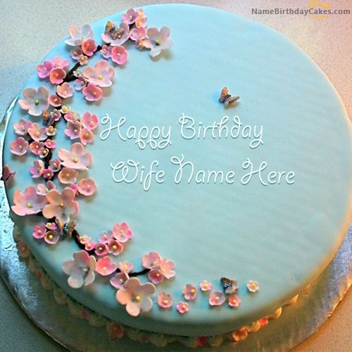 Birthday Cake Ideas For Husband And Wife : Write name on Blue Birthday Cake For Wife - Happy Birthday ...