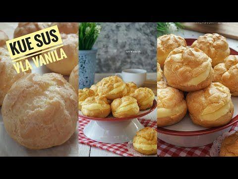 Cara Membuat Kue Sus Anti Gagal Youtube Di 2020 Makanan Kue Resep