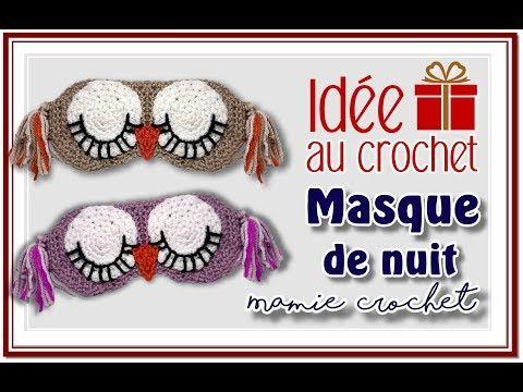 Comment Faire Un Masque De Nuit Chouette Au Crochet Tuto