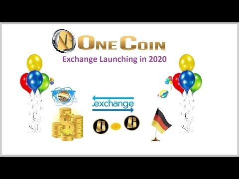 Onecoin Exchange Launching In 2020 Youtube Product Launch