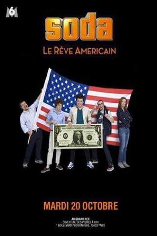 Regarder Soda Le Reve Americain 2019 Film Complet En Streaming Vf Entier Francais Films Complets Films Streaming Gratuit Sodas