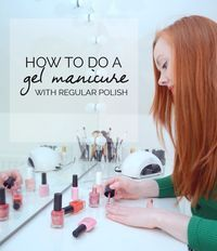 The Gelly Sandwich manicure: how to do gel nails with regular nail polish