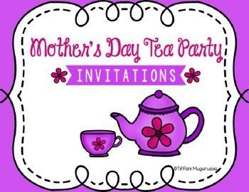 Have you ever wanted to have a Mother's Day Tea Party?  Just use these simple invitations and R.S.V.P. card to get started.  All you need to do is type in your specific information, print and then let your students decorate.  Their mom's will love their one of a kind invitation and the chance to have tea with their child.