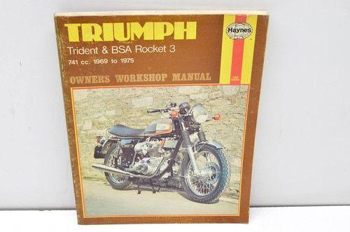 Haynes 136 Triumph Trident Bsa Rocket 3 741cc 1969 1975 Owner S Workshop Manua Vintage Motorcycles Trident Workshop