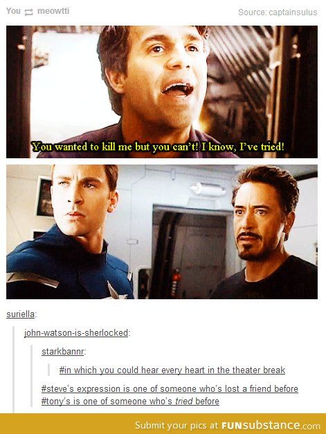 That last comment...the feels!<-I just wanna make it better for Tony & Bruce :(