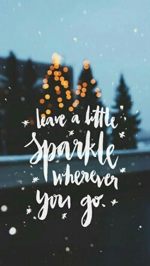 Smile Sparkle Shine Good Quotes For Instagram Wallpaper Quotes Christmas Wallpaper Awesome cute christmas themed wallpaper