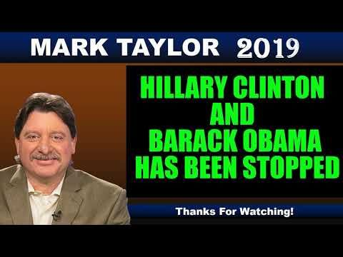Mark Taylor Prophecy 2019 - HILLARY CLINTON AND BARACK OBAMA