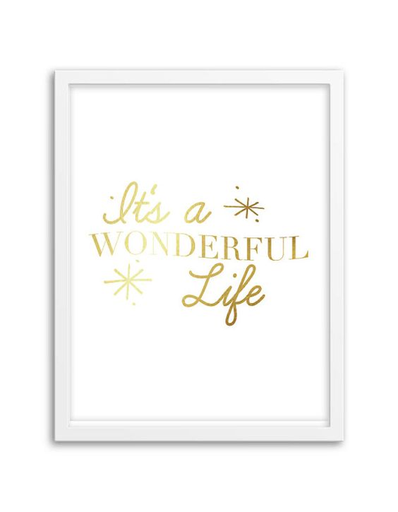 It's a Wonderful Life Foil Art Print More Colors by Chicfetti