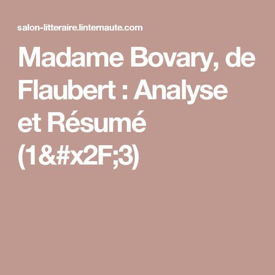 Madame Bovary, de Flaubert : Analyse et Résumé (1/3)