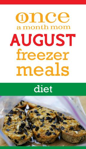 Freezer meals Diet August 2012 Menu