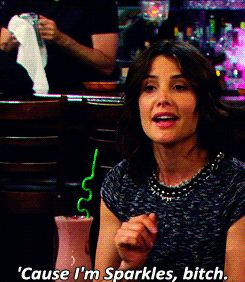 how i met your mother | 'Cause I'm Sparkles, bitch.