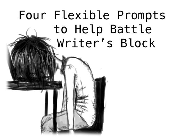 Four Flexible Prompts to Help Battle Writer's Block.