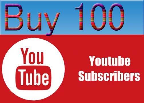 100 Youtube Subscriber Youtube Subscribers Buy Youtube