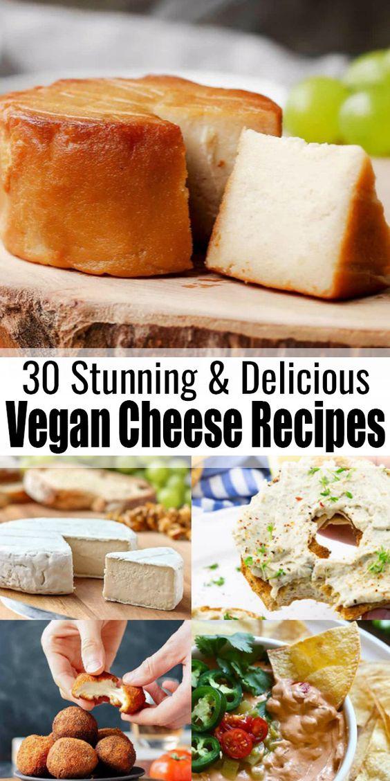 30 Stunning Vegan Cheese Recipes