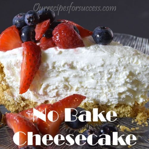 Light And Fluffy No Bake Cheesecake Our Recipes For Success Recipe In 2020 Fluffy Cheesecake Recipe Light Fluffy Cheesecake Recipe Light Cheesecake Recipe