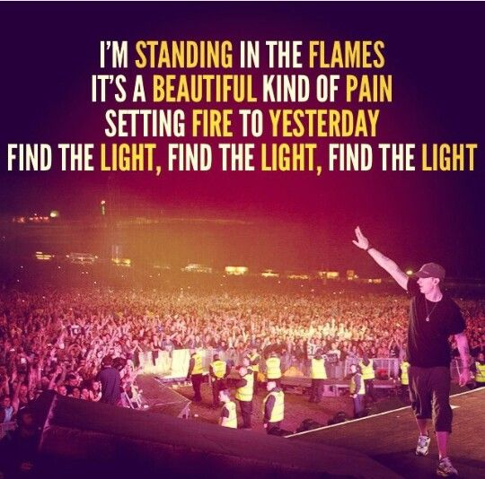 I can feel the heat rising. Everything is on fire. Today's a painful reminder of why it can only get brighter, the further you put it behind you, but right now I'm on the inside lookin out, cause....
