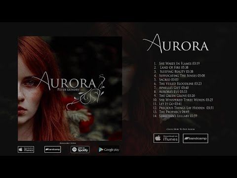 ALBUM OUT NOW | AURORA (New) - YouTube New Peter Gundry's Album!