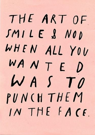 How I felt dealing with my kids teacher last week. I so want to punch a certain teacher for messing with my child