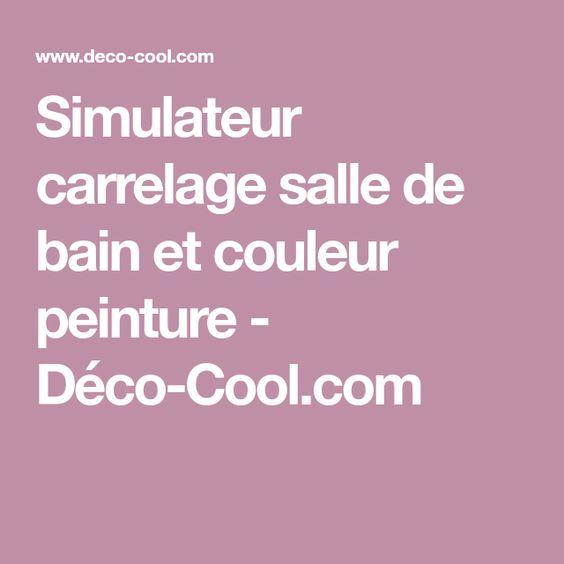 Simulateur Couleur Carrelage Salle De Bain Carrelage Salle De Bain Carrelage Et Salle De Bain