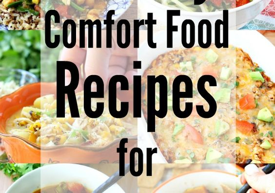20+ Healthy Comfort Food Recipes for Snow Days